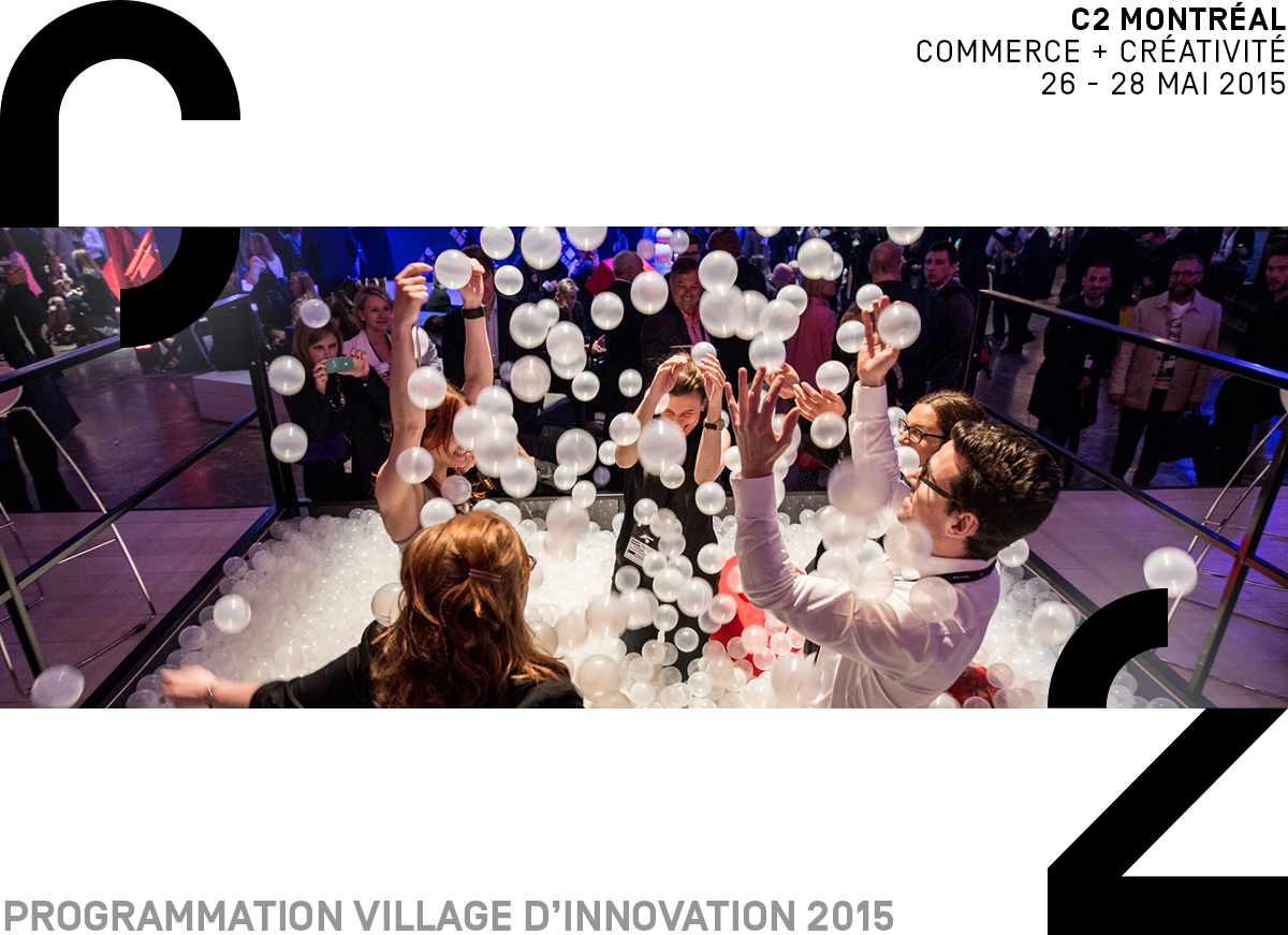 C2MTL 2015- La programmation du village d'innovation