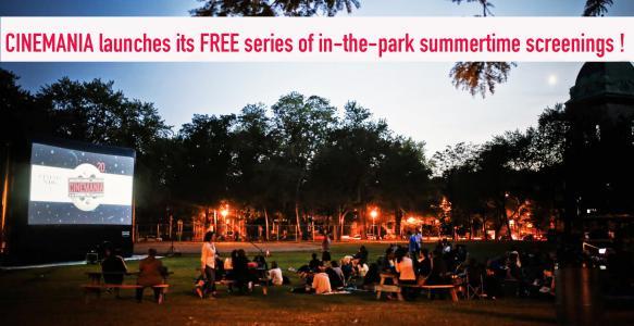 CINEMANIA, projections GRATUITES dans les parcs!