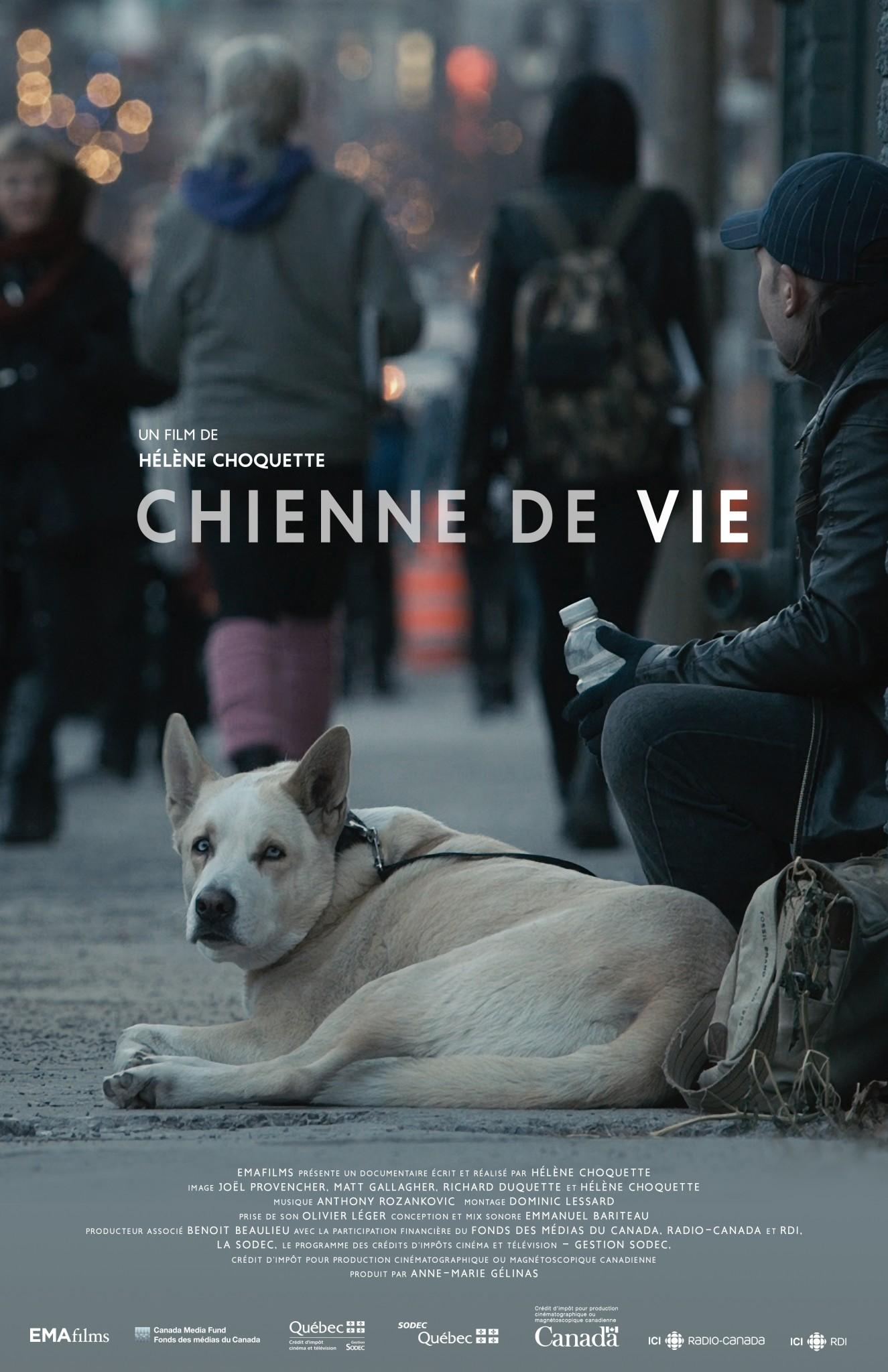 CHIENNE DE VIE, en première mondiale au VIFF et première québécoise au FNC