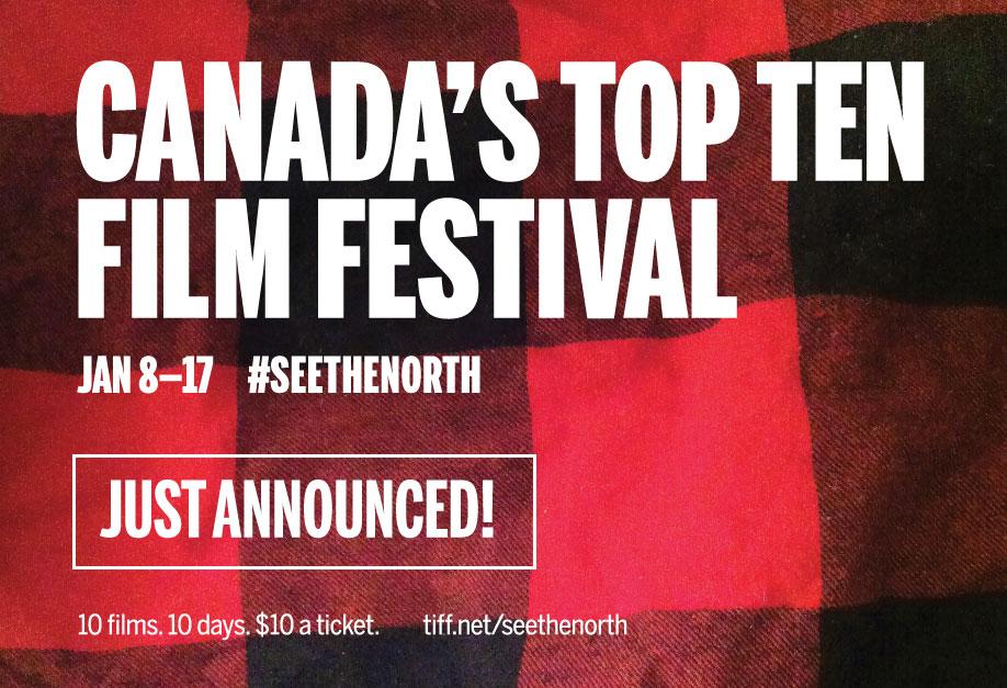 Festival du Film Canada's Top Ten, en tournée au début 2016