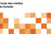 FMC – Budget et annonces du Fonds des Médias du Canada