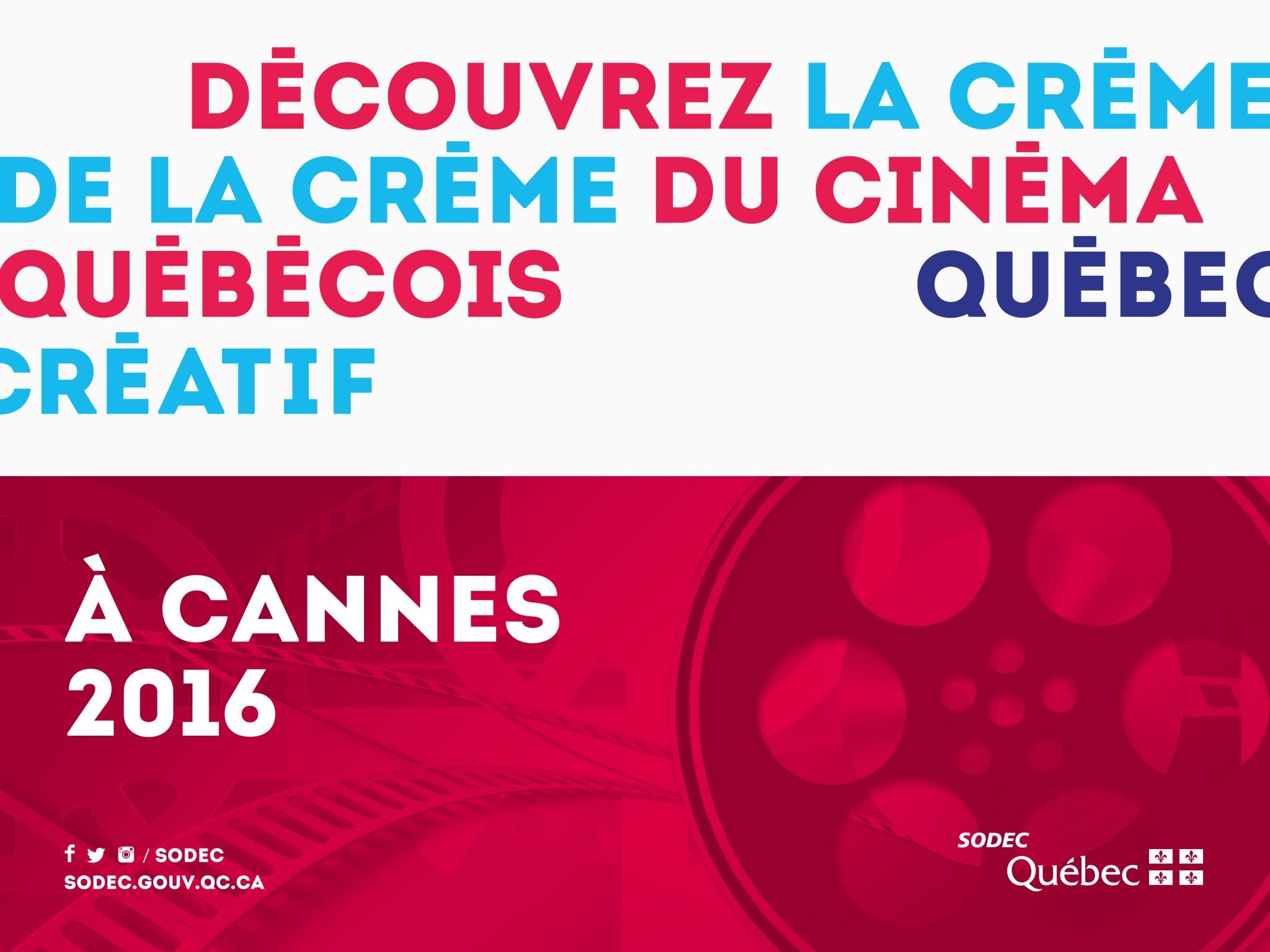 La SODEC à Cannes, l'excellence du cinéma québécois