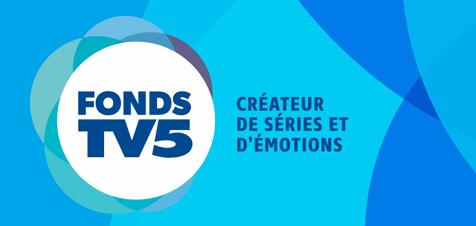 FONDS TV5 : 2 NOUVELLES SÉRIES ORIGINALES