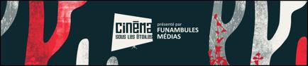 7e édition du Cinéma sous les étoiles de Funambules Médias