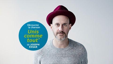 Unis TV - JOSEPH EDGAR SIGNE LA CHANSON 'UNIS COMME TOUT'