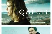 IQALUIT de Benoit Pilon prend l'affiche le 10 mars 2017