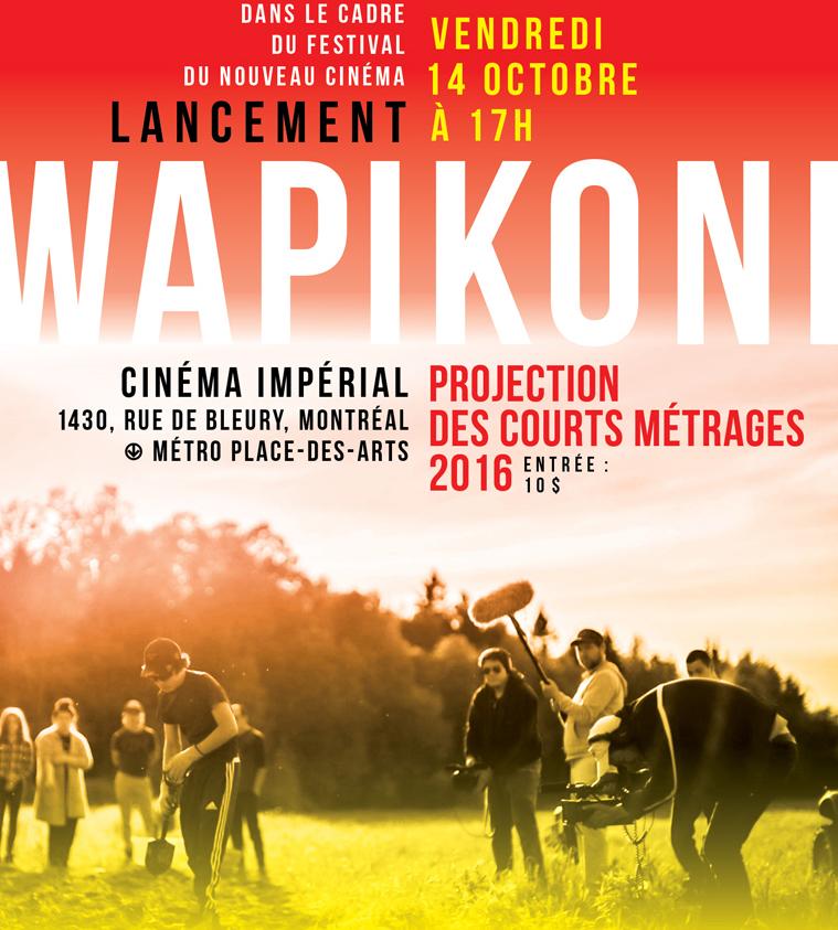 Wapikoni au Cinéma Impérial, lancement 2016