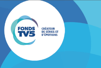 Fonds TV5 : Les lauréats 2018 dévoilés