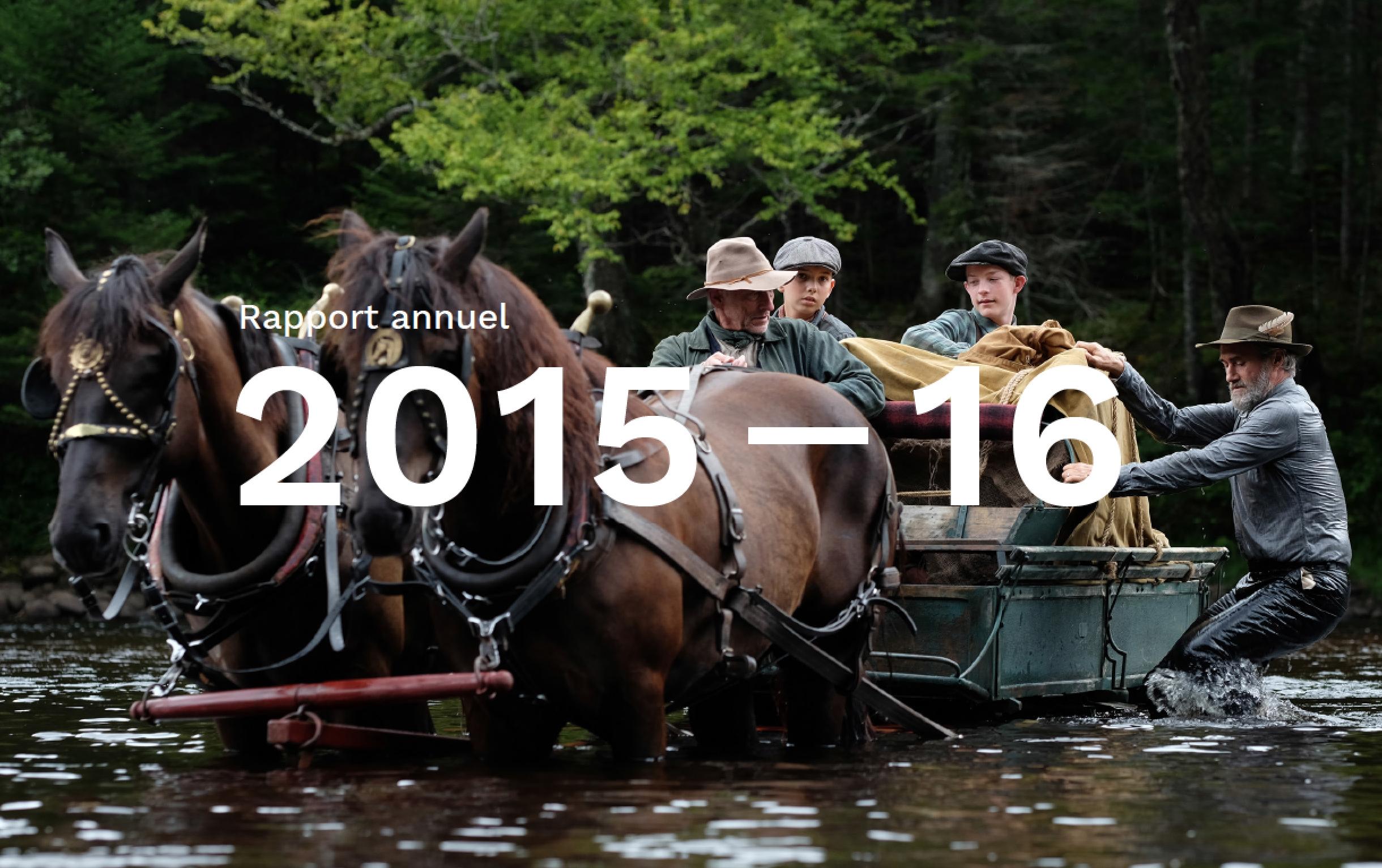 Rapport annuel 2015-2016 du Fonds Harold Greenberg