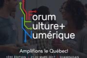Forum Culture+Numérique, première édition à Shawinigan à la fin mars