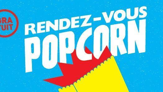 Les Rendez-vous PopCorn dimanche toute la journée!