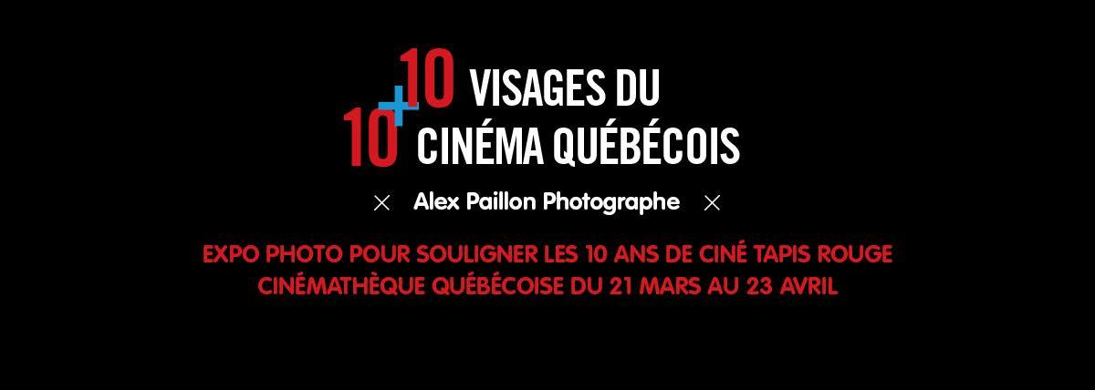 10 + 10 Visages du cinéma québécois, une expo photo itinérante