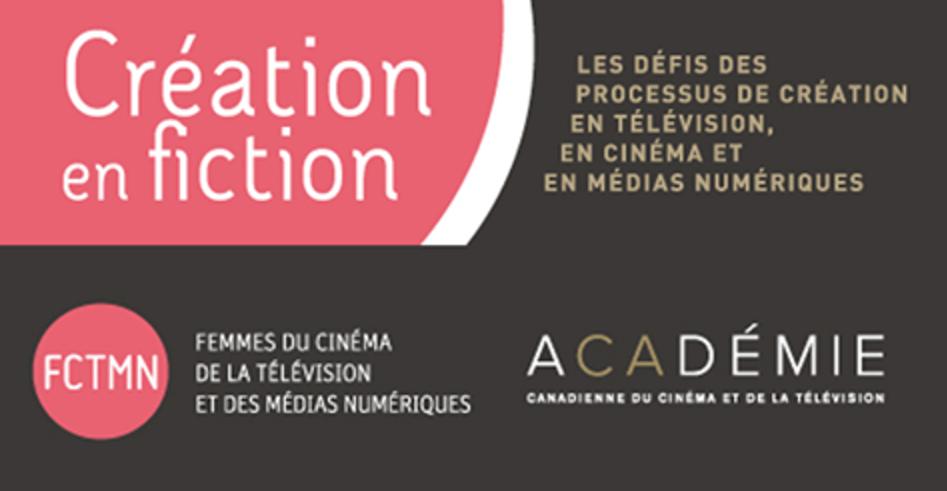 «Création en fiction», une conférence de l'ACADÉMIE et FCTMN