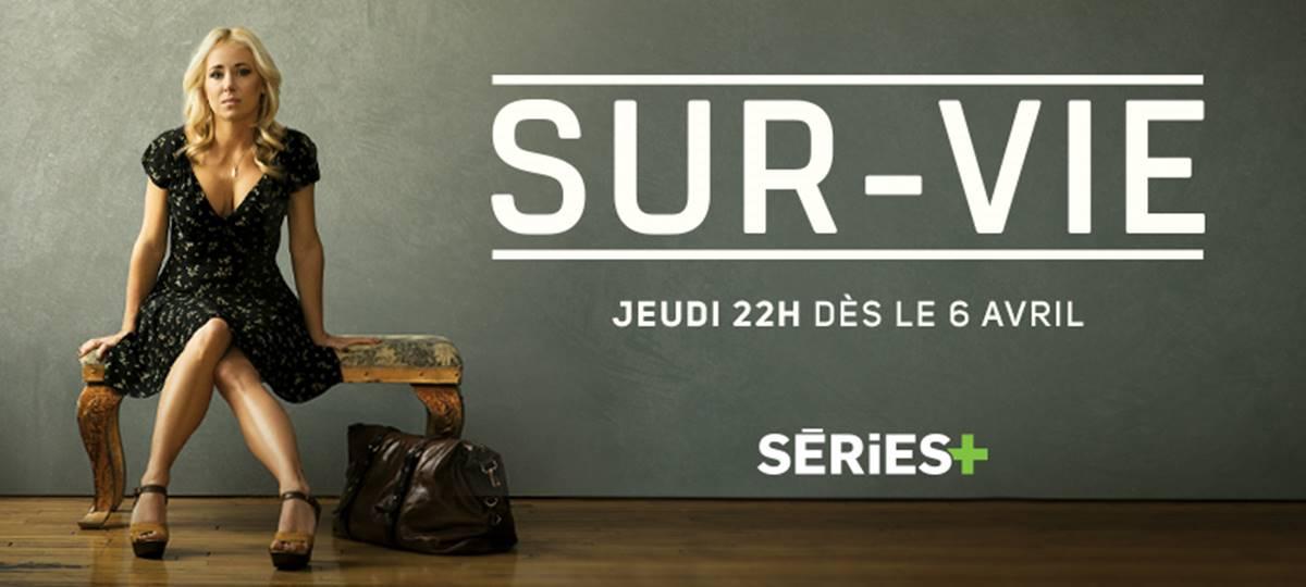 Sur-Vie avec Mariloup Wolfe : dès le 6 avril à Séries+ !