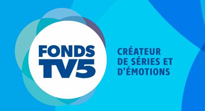 FONDS TV5 - Les cinq lauréats 2017 dévoilés