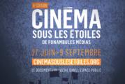8e édition du Cinéma sous les étoiles de Funambules Médias