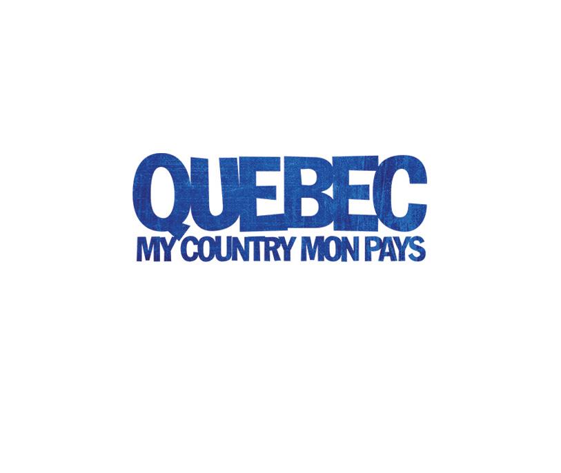 Québec My Country Mon Pays au cinéma dès le 19 juin 2017