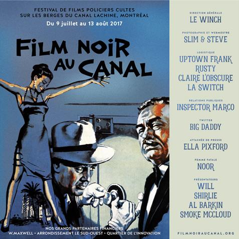 Film Noir au Canal Festival de films policiers cultes sur les berges du Canal Lachine De retour pour une 3e édition