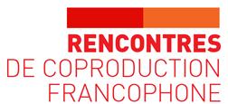 SODEC - Appel à projet - Rencontres de Coproduction Francophone