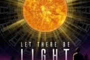 LET THERE BE LIGHT – Première québécoise à Fantasia 2017