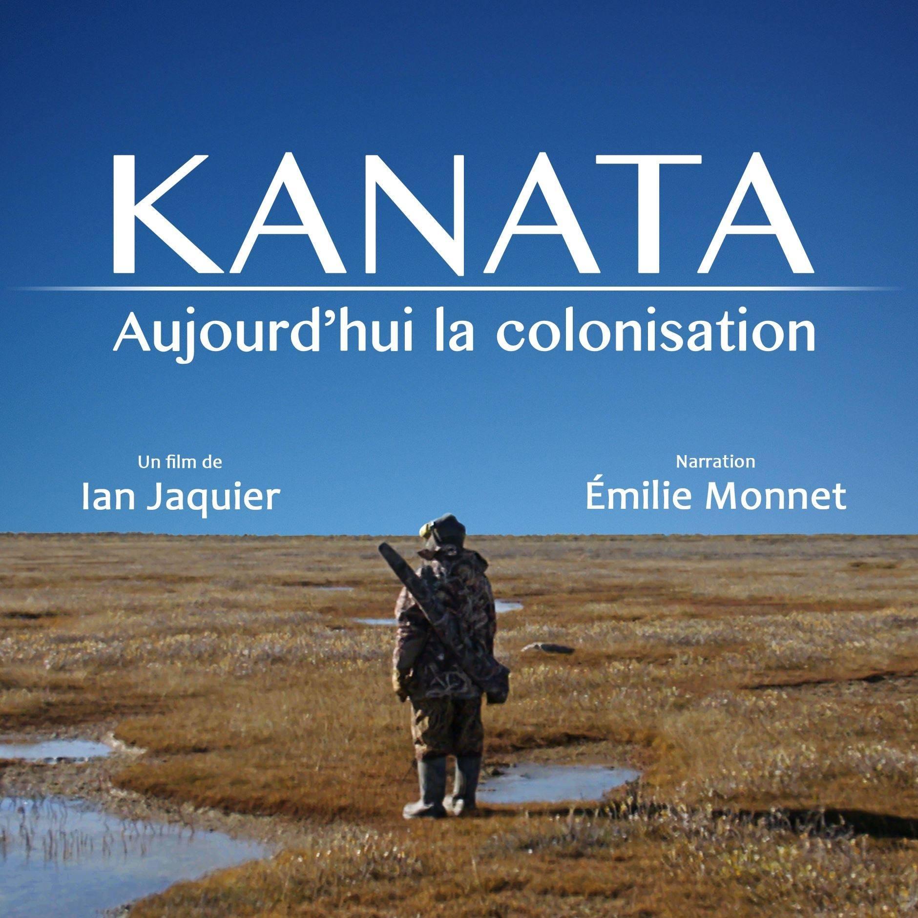 KANATA - Aujourd'hui la colonisation, aux Grands reportages de ICI RDI