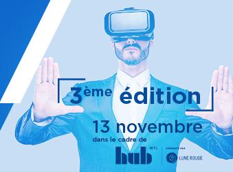 La 3e édition du Marché de la réalité virtuelle de Montréal