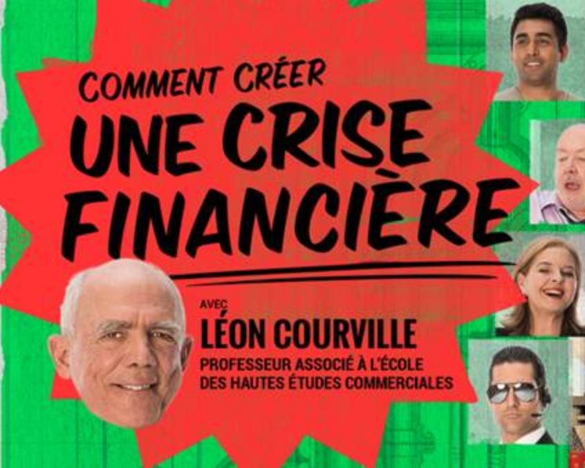 ONF - Lancement de «Comment créer une crise financière»