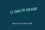 FMC Veille  – Rapport de tendances 2018 « Le choc du présent »