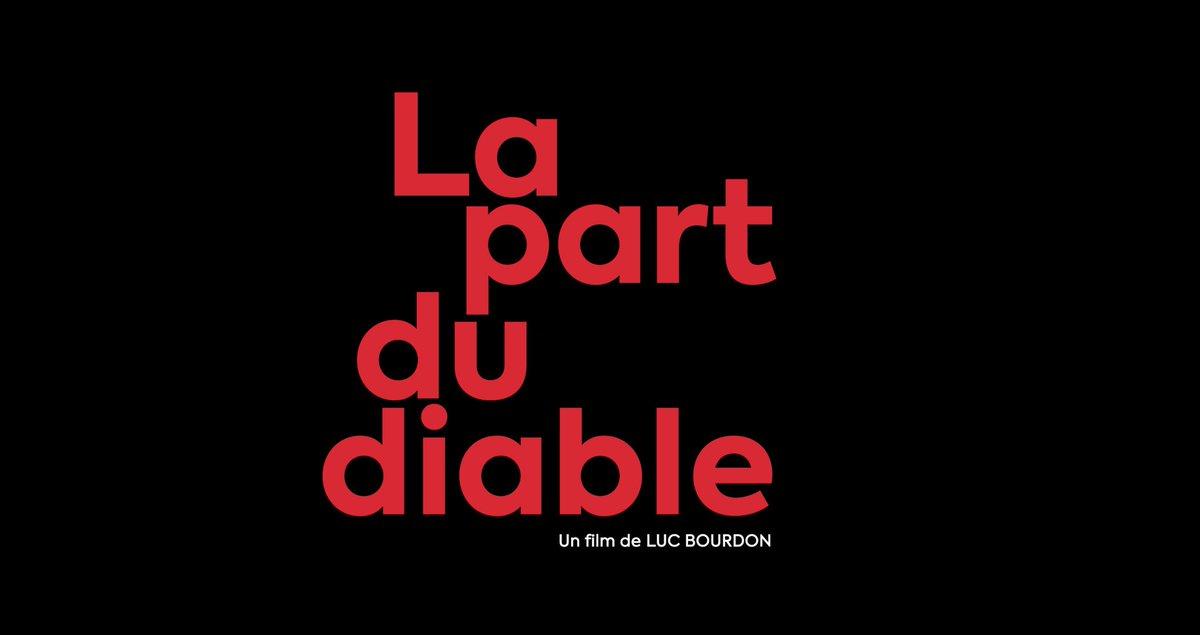 La part du diable de Luc Bourdon sortira en salle dès le 16 février