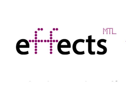 effectsMTL18: De nouvelles sessions de haute qualité annoncées!
