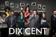 DIX POUR CENT bientôt à TVA, une version québécoise de la série française à succès