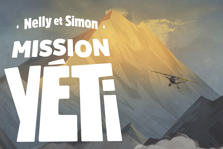 NELLY ET SIMON : MISSION YÉTI, au cinéma dès le vendredi 23 février 2018