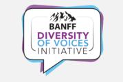 Banff 2018 – Des organismes canadiens lancent l'initiative Diversity of Voices