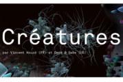 Créatures, une ode aux écosystèmes terrestres