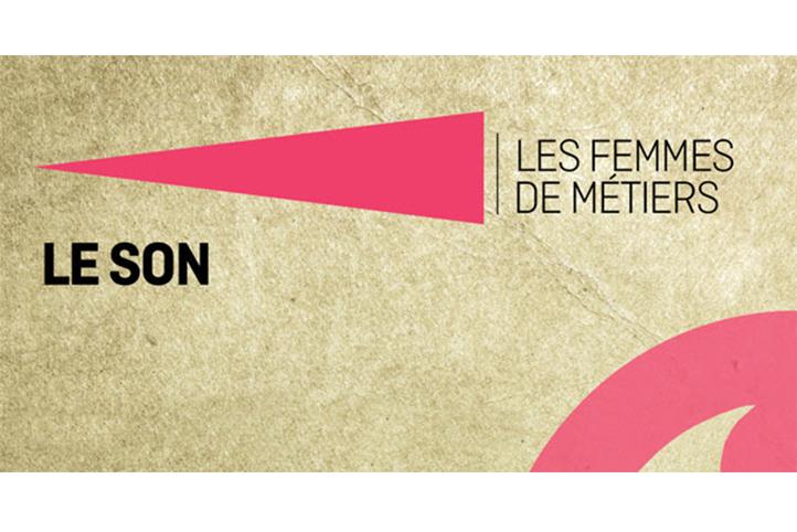 Invitation : Les femmes de métiers - Le son