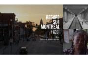 Regard sur Montréal : Les 15, 16 et 17 juin à la Cinémathèque québécoise