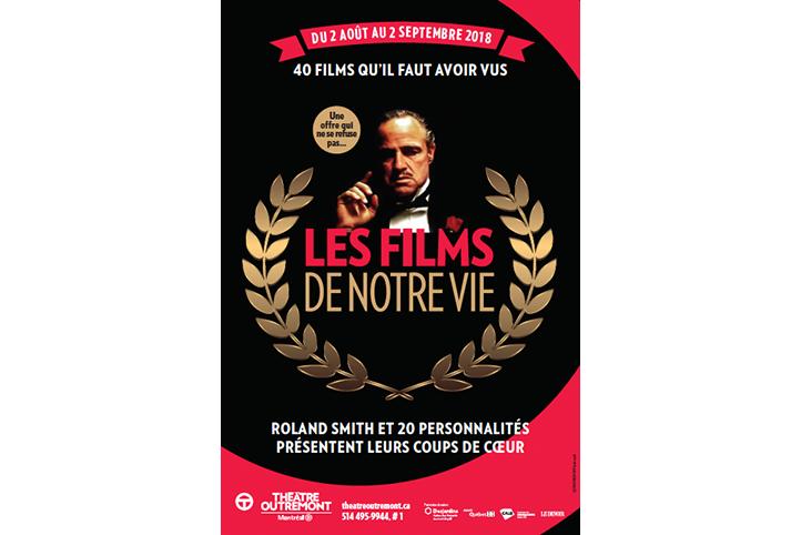 Les films de notre vie au Théâtre Outremont du 2 août au 2 septembre