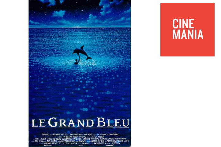 CINEMANIA célèbre les 30 ans du film Le Grand Bleu de Luc Besson
