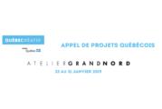 Appel de projets québécois pour l'Atelier Grand Nord
