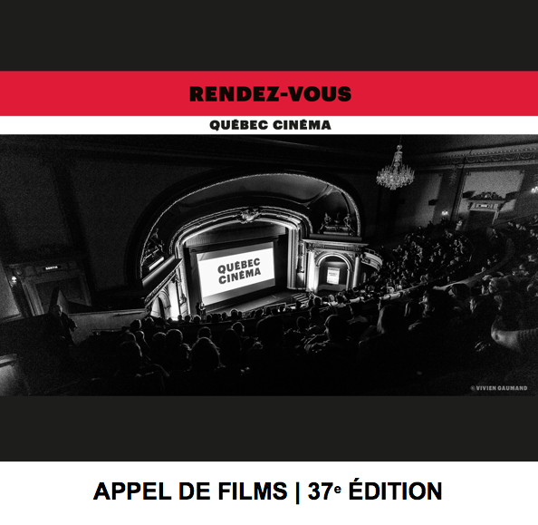 Les Rendez-vous Québec Cinéma lancent un appel de films pour sa 37e édition