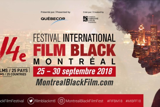 14e Festival international du Film Black de Montréal, un programmation passionnante