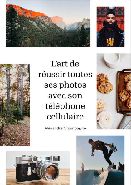 L'art de réussir toutes ses photos avec son téléphone cellulaire