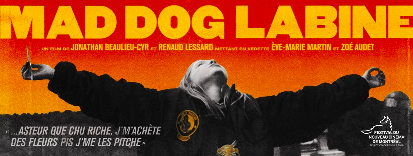 Mad Dog Labine à l'affiche dès le 5 avril 2019