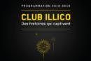 Club illico dévoilesa programmation pour l'année 2018-2019