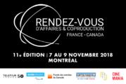 11e édition « Rendez-vous d'affaires et de coproduction France-Canada»