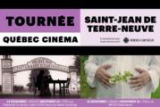 La Tournée QUÉBEC CINÉMA passe par Saint-Jean de Terre-Neuve