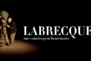 ONF – « Labrecque, une caméra pour la mémoire » sera offert en ligne gratuitement