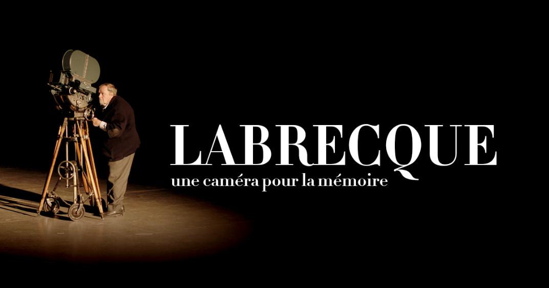 ONF - « Labrecque, une caméra pour la mémoire » sera offert en ligne gratuitement
