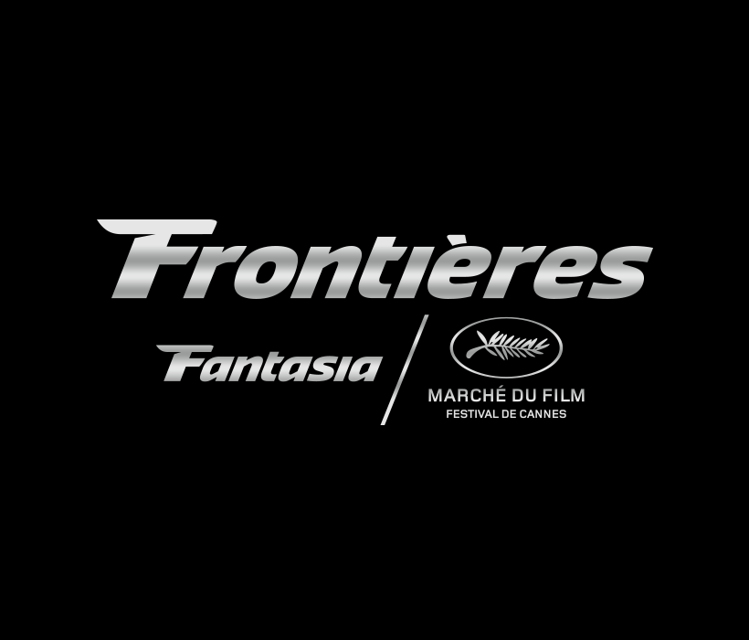 APPEL A PROJETS: Frontieres@Fantasia 2019 & Cannes' Buyers Showcase