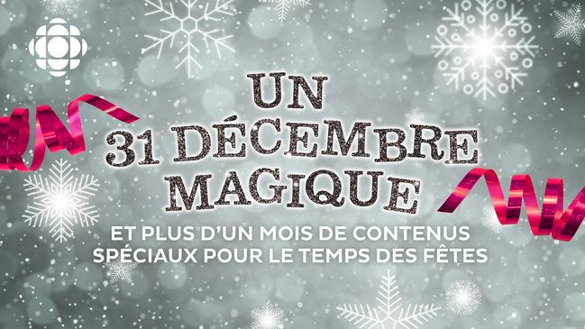 Un 31 décembre magique sur ICI TÉLÉ et un mois de télé à découvrir !